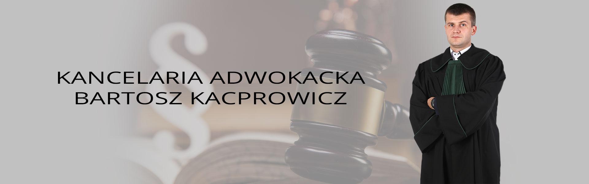 Adwokat Bartosz Kacprowicz